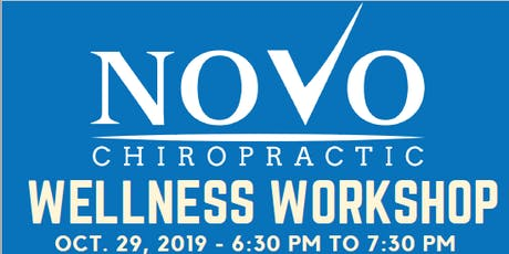 Novo Chiropractic Wellness Workshop tickets