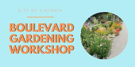 City of Victoria - Boulevard Garden Workshop tickets