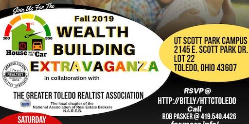 Fall 2019 Wealth Building Extravaganza