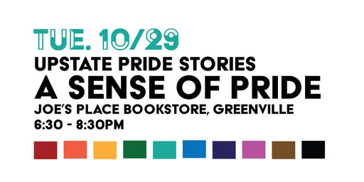 Upstate Pride Stories: A Sense of Pride