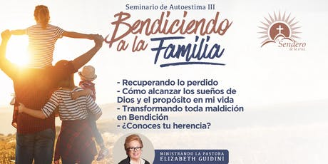 Bendiciendo A La Familia - Seminario de Autoestima 3 tickets