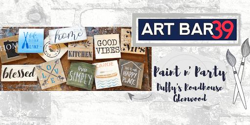 Glenwood Public Paint & Sip | ART BAR 39 & Duffy's | Quote Art