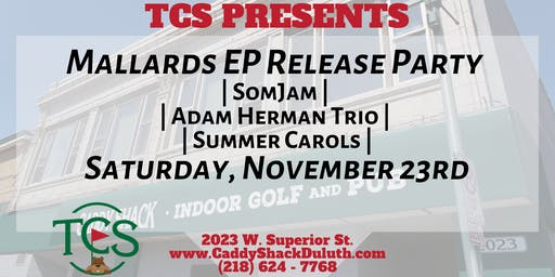 TCS Presents the Mallards EP Release Party with Friends