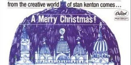 Jingle Bell Brass present A Stan Kenton Christmas Spectacular tickets