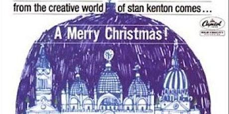 Jingle Bell Brass present A Stan Kenton Christmas Spectacular tickets