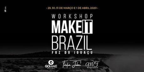 MAKE IT BRAZIL 2020 entradas