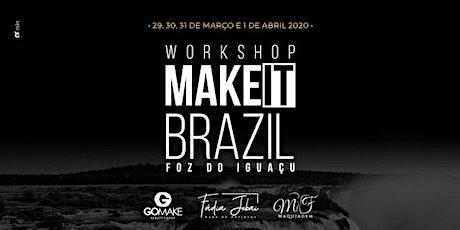 MAKE IT BRAZIL 2020 ingressos