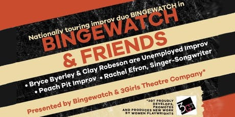 Bingewatch & Friends tickets