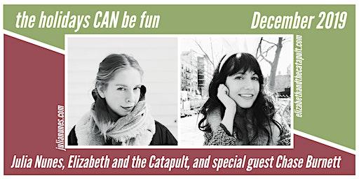 Julia Nunes  & Elizabeth and the Catapult @ The Vera Project