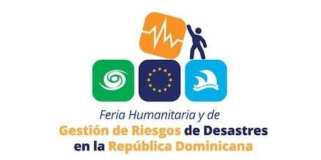 Feria Humanitaria y de Gestión de Riesgos de Desastres en Rep. Dom. entradas
