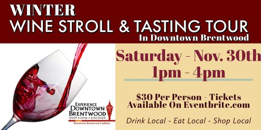 Winter Wine Stroll In Downtown Brentwood
