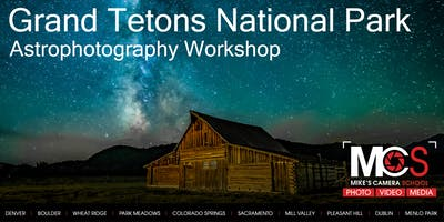 Grand Tetons Astrophotography Workshop - August 2020