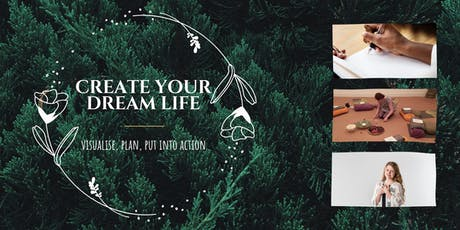 Create Your Dream Life tickets