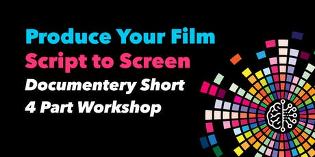 Multi-Week Workshop: Documentary Film Production from Script to Screen  tickets