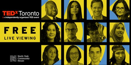 TedX Toronto - FREE Live Viewing at North York Community House tickets