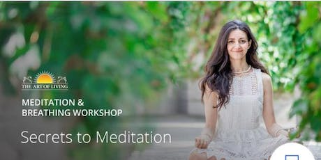 Secrets to Meditation in Mississauga - Introduction to The Happiness Program tickets