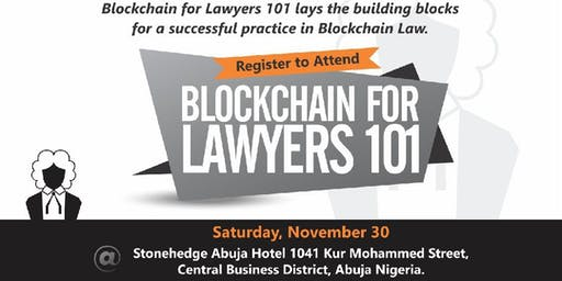 BLOCKCHAIN FOR LAWYERS 101