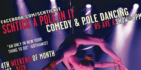 Schtick A Pole In It: a night of comedy & pole dancing tickets