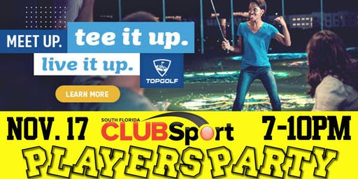 Club Sport Players Party at TOPGOLF