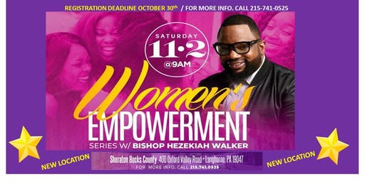 Bishop Hezekiah Walker WOMEN'S EMPOWERMENT Series 11.2.19