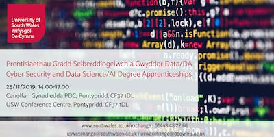 Cyber Security and Data Science/Artificial Intelligence Degree Apprenticeships | Prentisiaethau Gradd Seiberddiogelwch a Gwyddor Data/DA