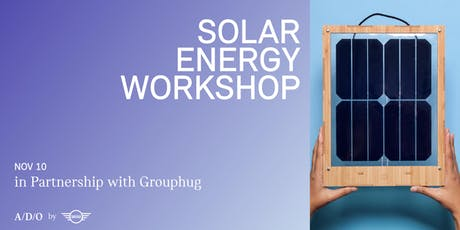 A/D/O SOLAR ENERGY WORKSHOP tickets