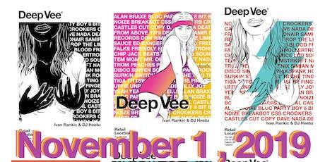 DEEP VEE w/ Ivan Rankic & DJ Heebz tickets