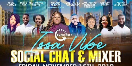 "The Emergence Conference (Millennials Ed.): ""Issa Vibe"" Social Chat & Mixer"