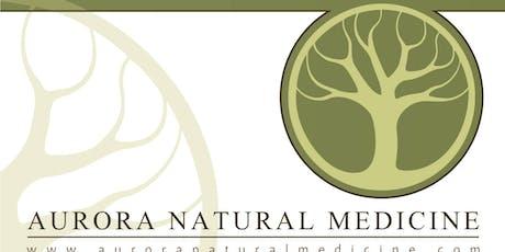 Aurora Natural Medicine Grand Re-Opening tickets
