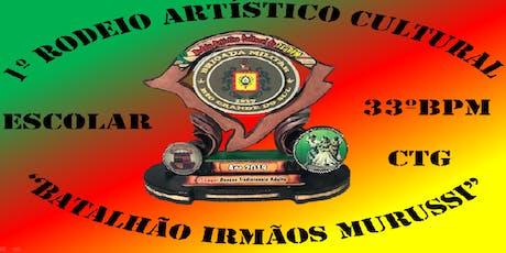 1º RODEIO ARTÍSTICO CULTURAL DO 33ºBPM ingressos