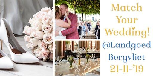 Match Your Wedding @Landgoed Bergvliet