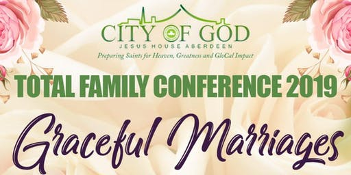 Total Family Conference 2019 - Graceful Marriages