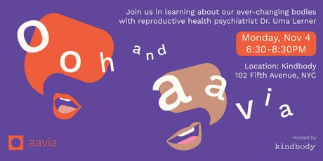 Ooh and Aavia - Women's Health Talk - NYC tickets
