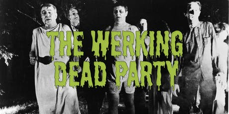 The Werking Dead Party tickets