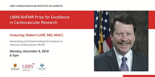Public Lecture - Libin/AHFMR Prize for Excellence in CV Research