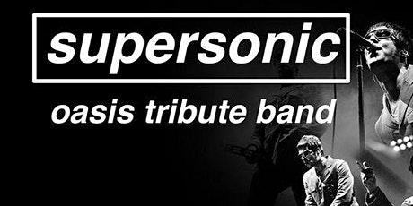 Supersonic Oasis Tribute Christmas `Party Plus 90's DJ tickets