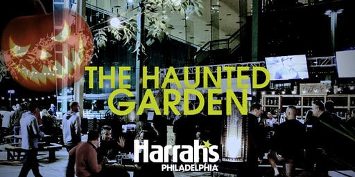 The Haunted Garden at Harrah's Philadelphia