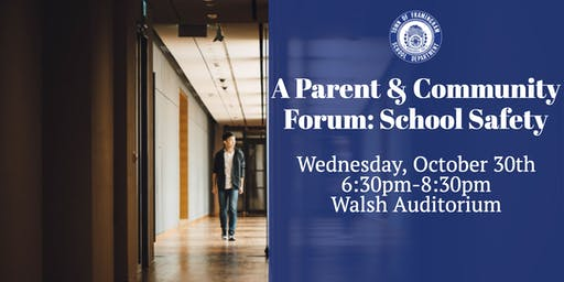 Parent and Community Forum on School Safety