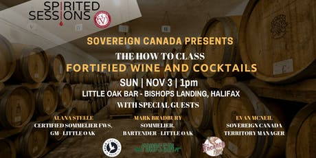 Spirited Sessions Halifax: Fortified Wine and Cocktails tickets