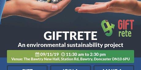 Giftrete: An environmental sustainability program tickets