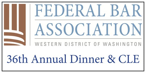 FBA-WDWA Annual Dinner & CLE 2019