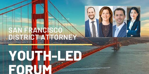 San Francisco District Attorney Youth-Led Forum