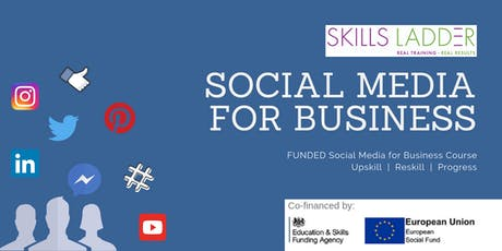 Social Media for Business Course | Funded skills training tickets