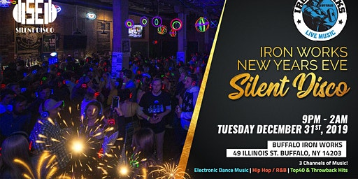 New Years Eve Silent Disco at Buffalo Iron Works - 12/31/19