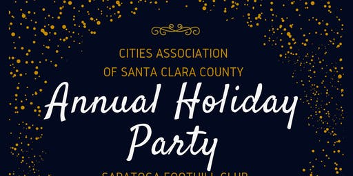 Cities Association of Santa Clara County Annual Holiday Membership Dinner