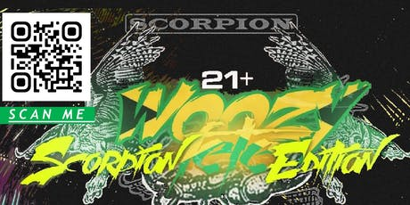 Woozy Fetè: Scorpion Edition tickets