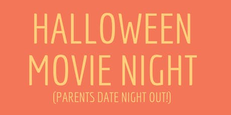 Kids Halloween Movie Night - Parents Date Night! tickets