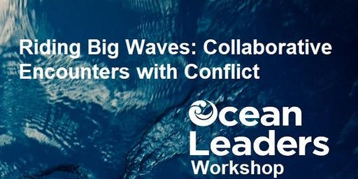 Riding Big Waves: Collaborative Encounters with Conflict