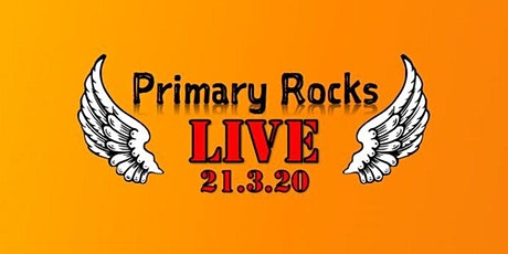 Primary Rocks Live 2020.... 2022! tickets