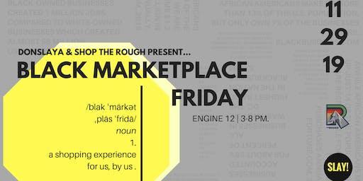 Black Marketplace Friday (Vendor Sign Up)